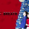 Caramelbox「BREATH」30周年の締めくくり、これ観なきゃダメなやつ!